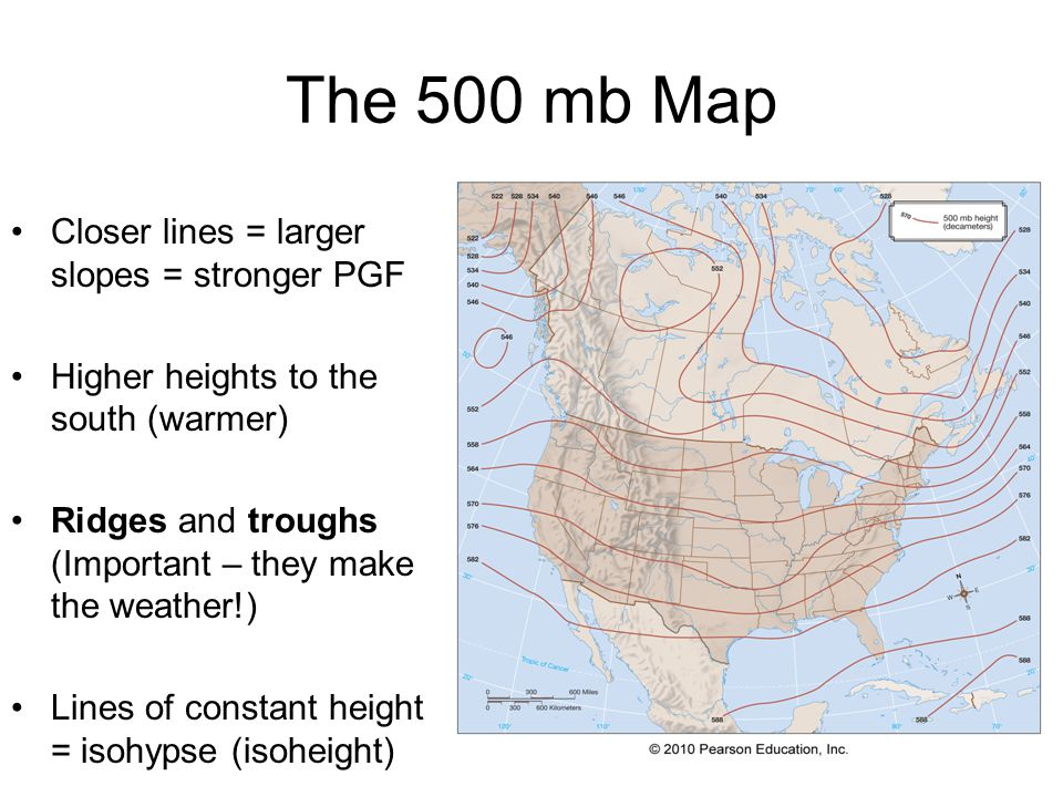 The 500 mb Map Closer lines = larger slopes = stronger PGF