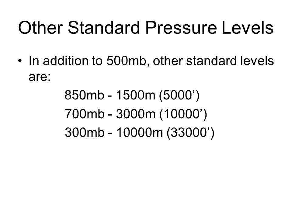 Other Standard Pressure Levels