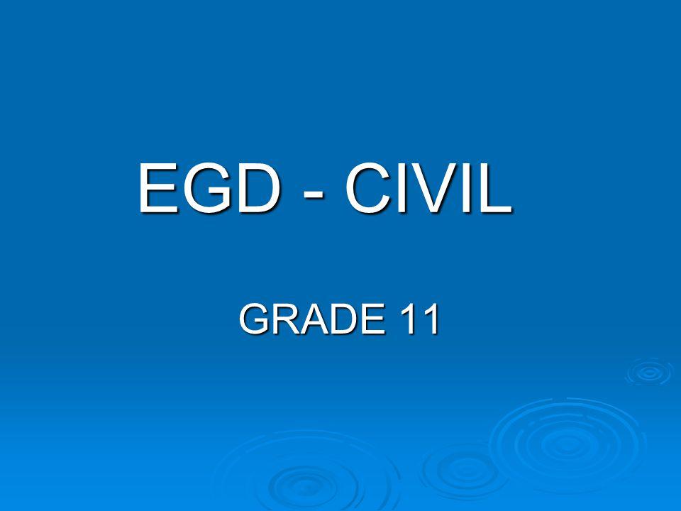 EGD - CIVIL GRADE 11