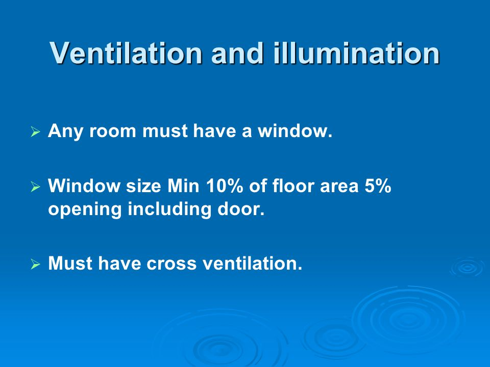 Ventilation and illumination