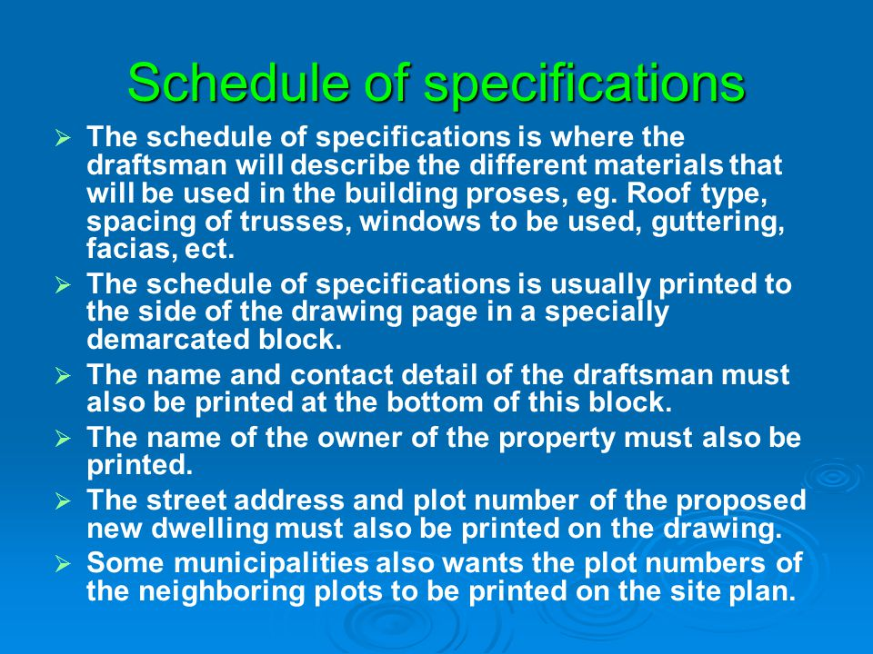 Schedule of specifications
