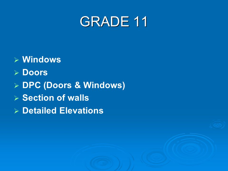 GRADE 11 Windows Doors DPC (Doors & Windows) Section of walls