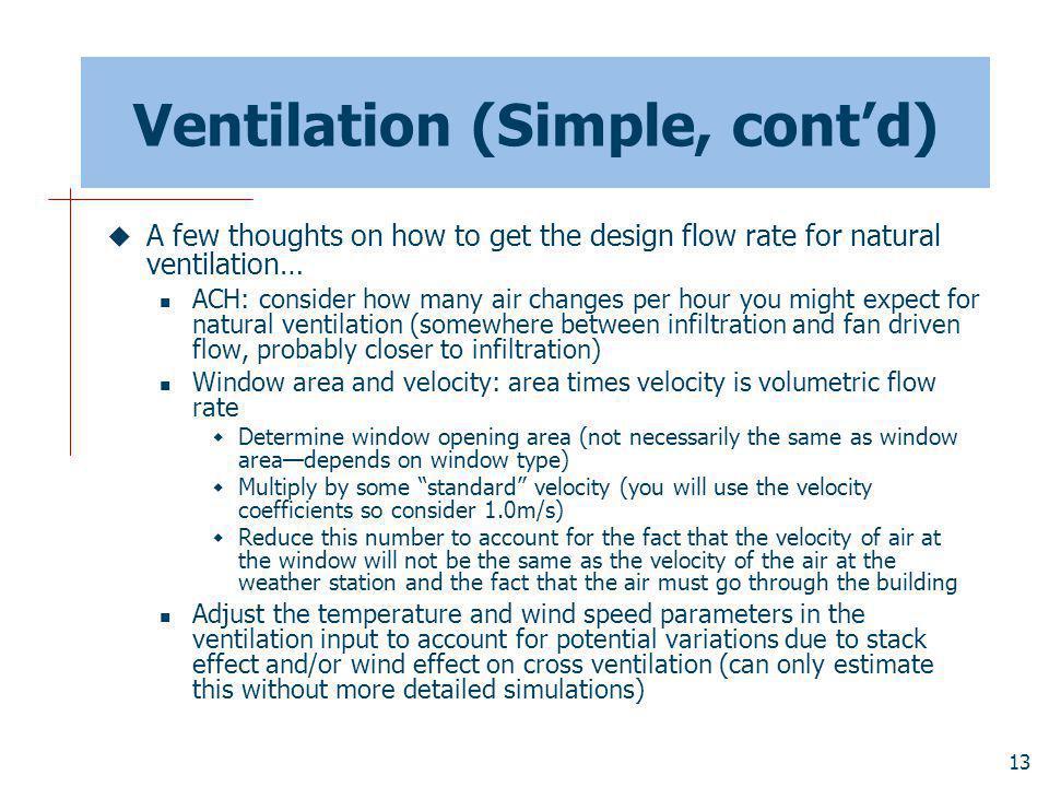 Ventilation (Simple, cont'd)