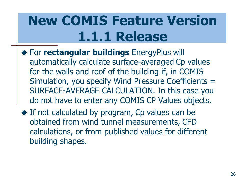 New COMIS Feature Version 1.1.1 Release