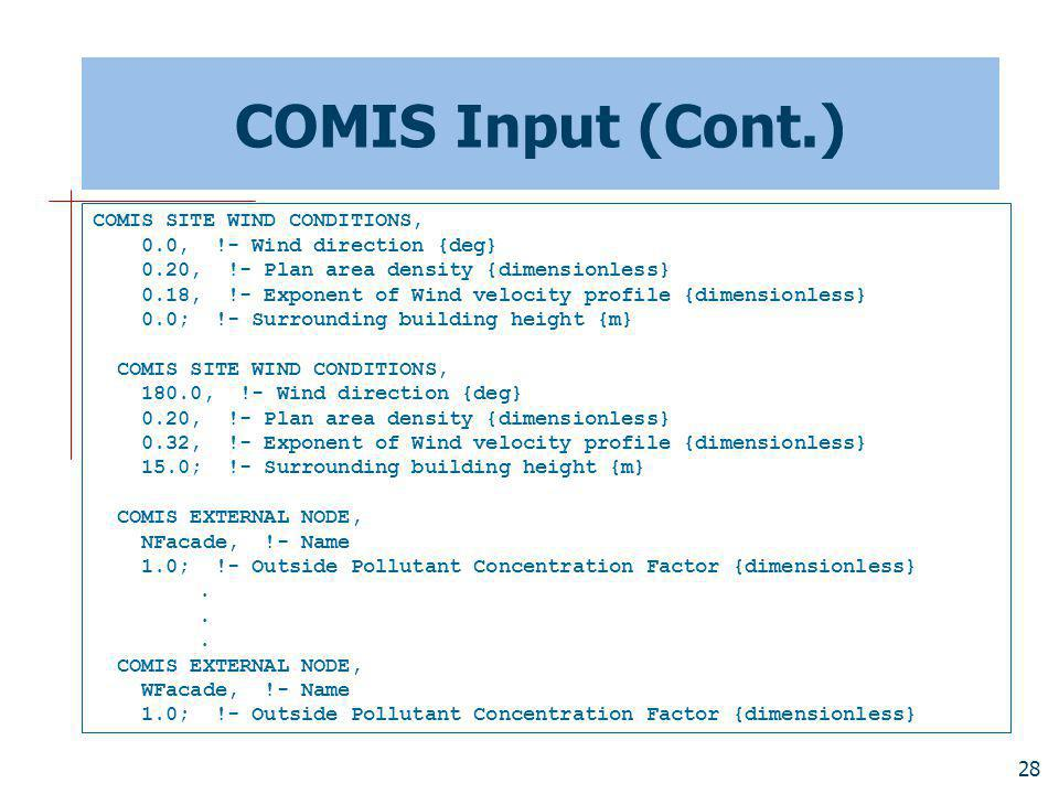 COMIS Input (Cont.) COMIS SITE WIND CONDITIONS,