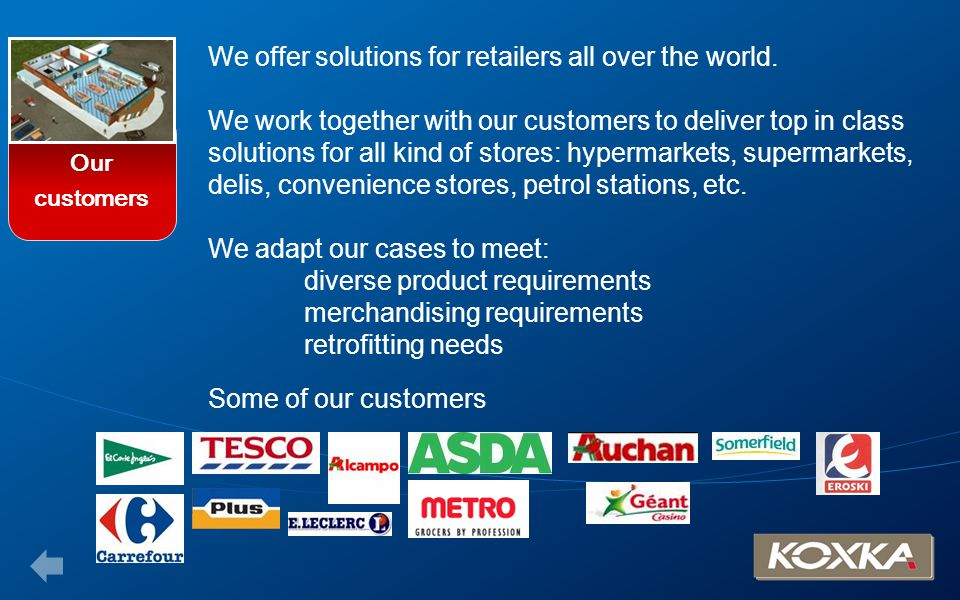 Our customers.