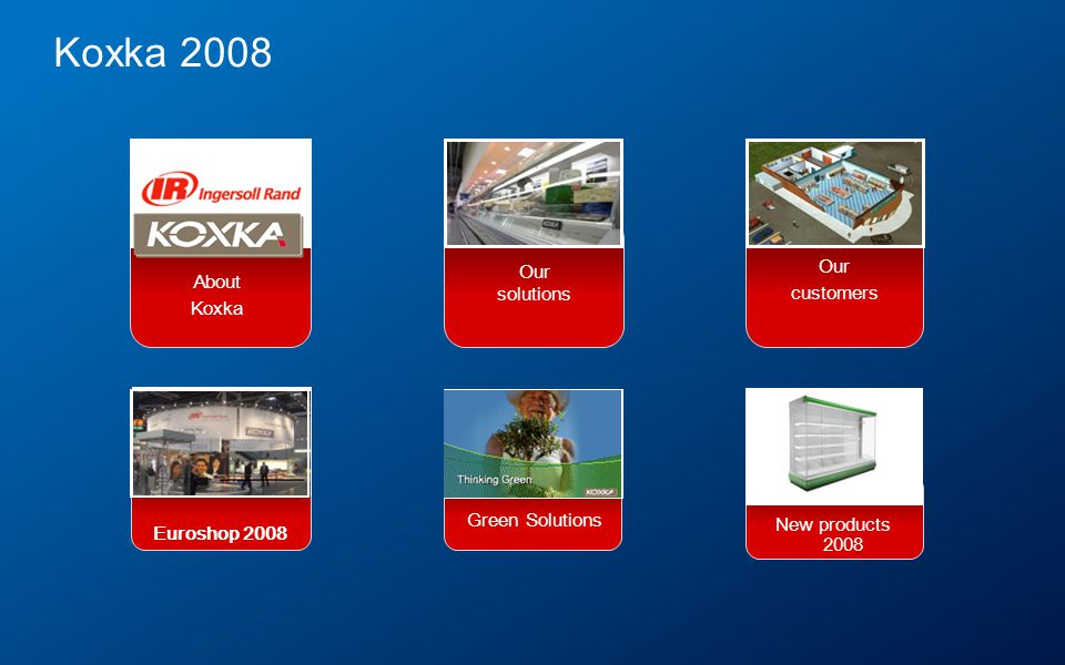 Koxka 2008 Our Our About solutions customers Koxka Green Solutions