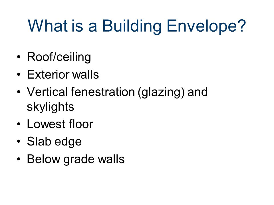 What is a Building Envelope