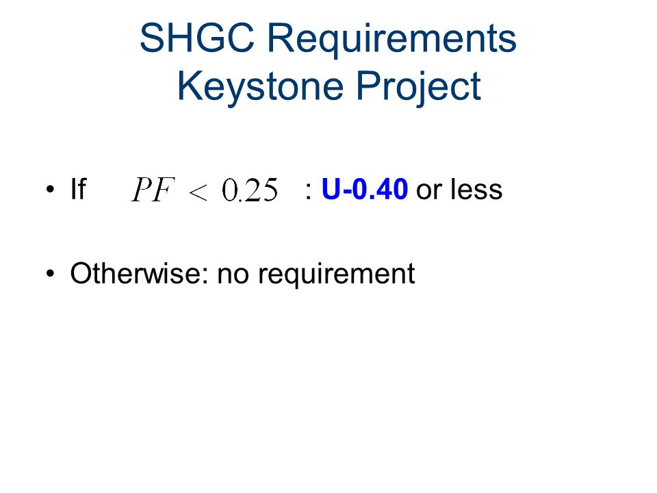 SHGC Requirements Keystone Project