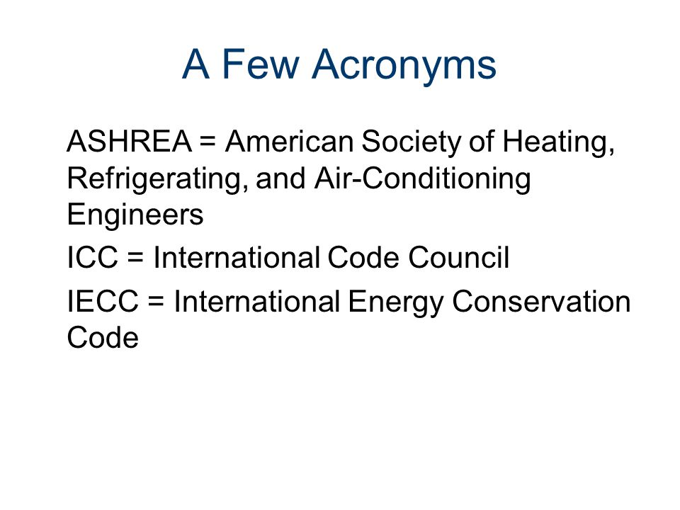 Energy Codes Civil Engineering and Architecture® Unit 3 – Lesson 3.3 – Services and Utilities. A Few Acronyms.