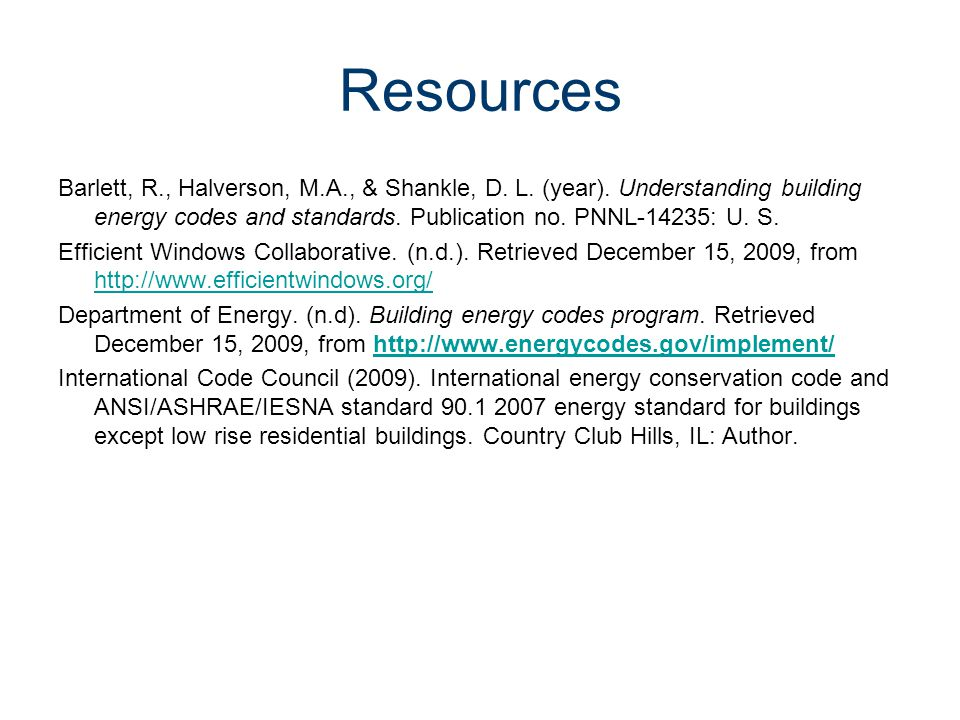 Energy Codes Civil Engineering and Architecture® Unit 3 – Lesson 3.3 – Services and Utilities. Resources.