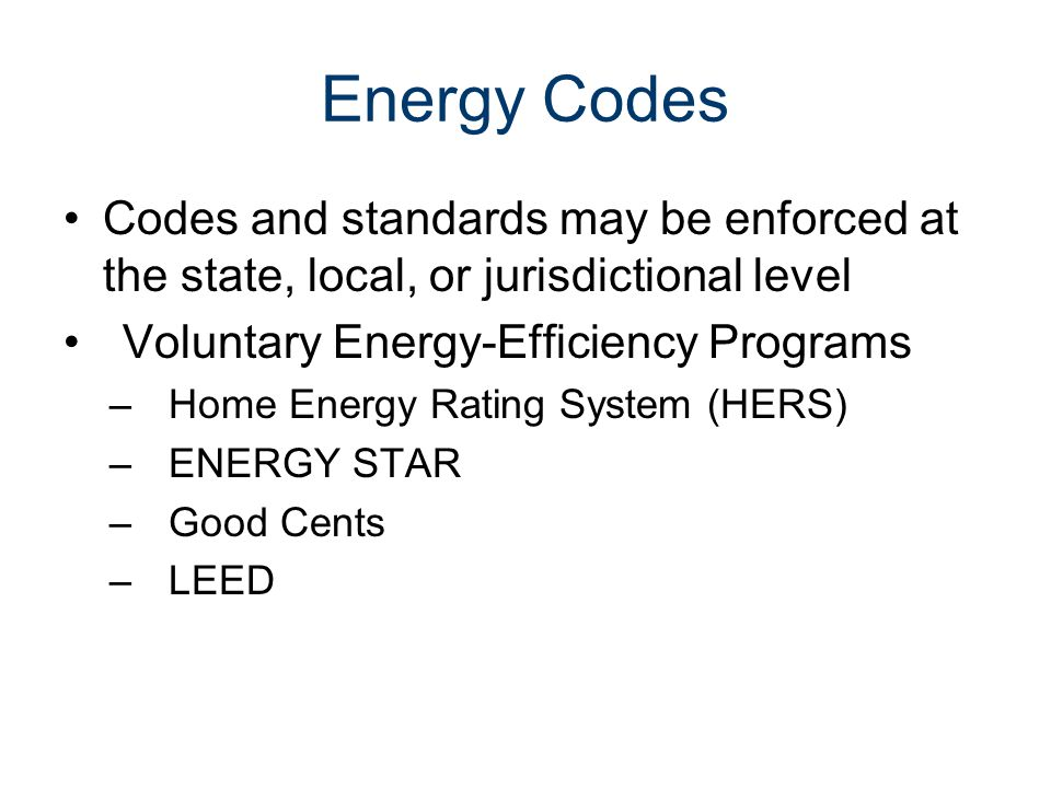 Energy Codes Civil Engineering and Architecture® Unit 3 – Lesson 3.3 – Services and Utilities. Energy Codes.