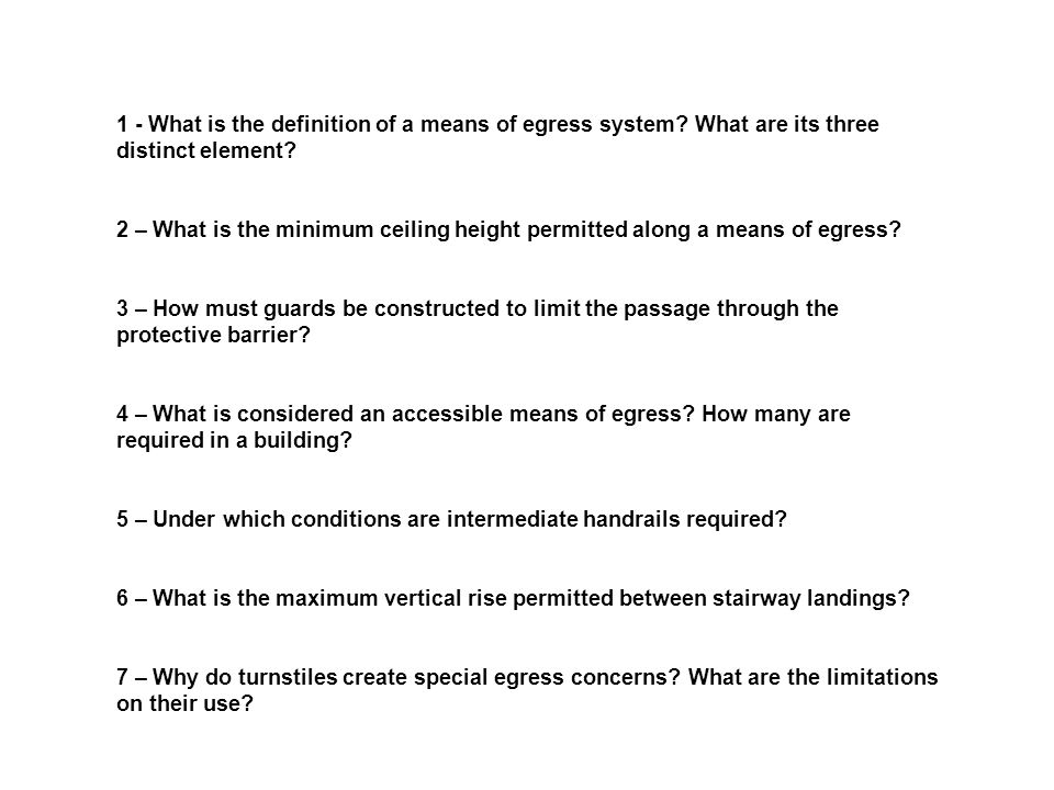 1 - What is the definition of a means of egress system