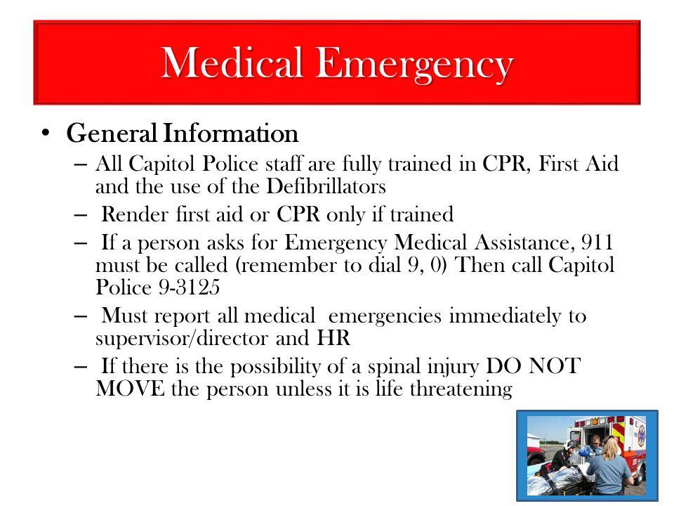 Medical Emergency General Information