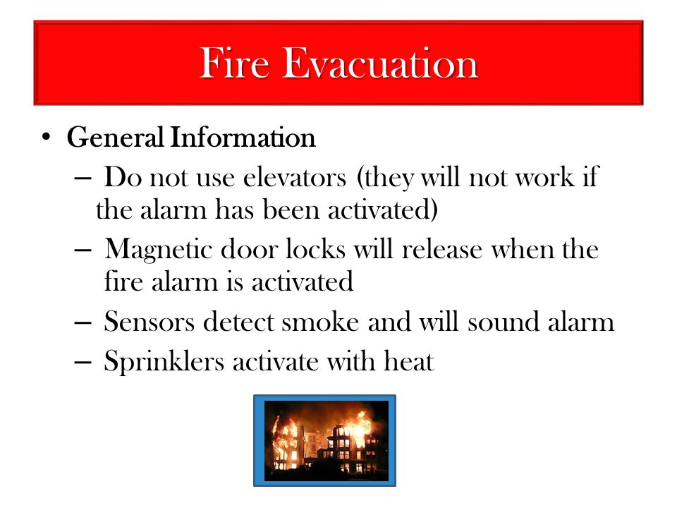 Fire Evacuation General Information