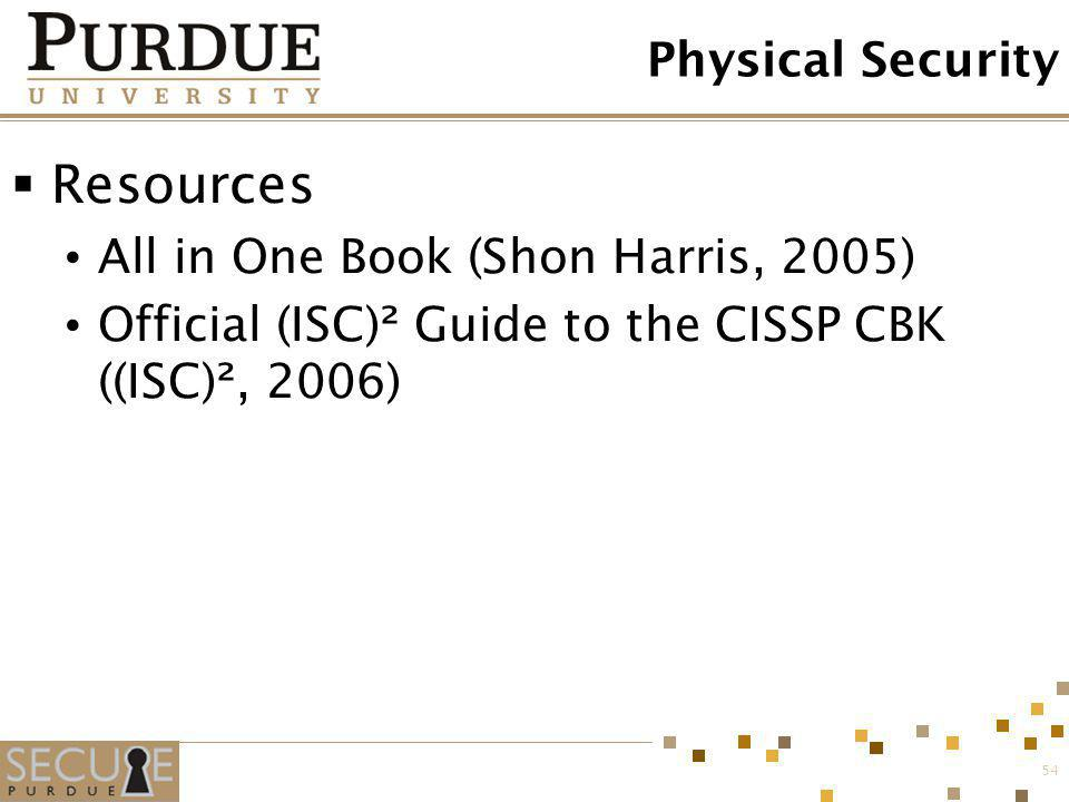 Resources Physical Security All in One Book (Shon Harris, 2005)