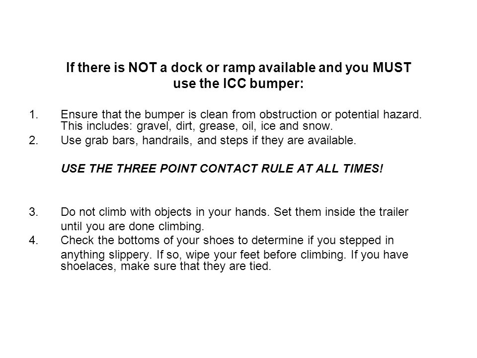 If there is NOT a dock or ramp available and you MUST
