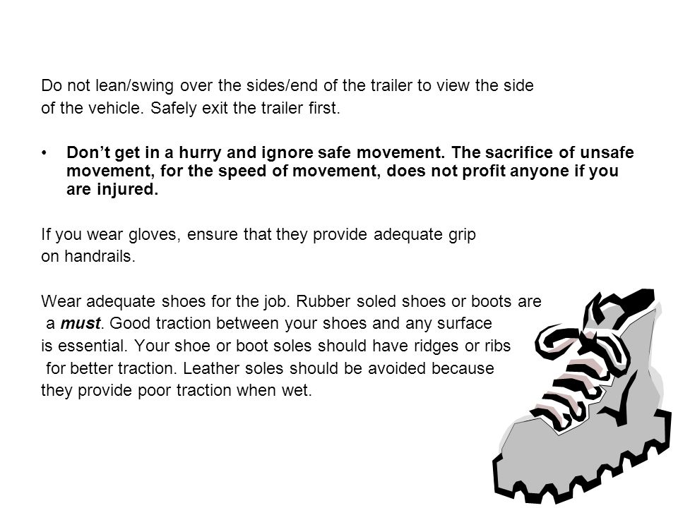 Do not lean/swing over the sides/end of the trailer to view the side