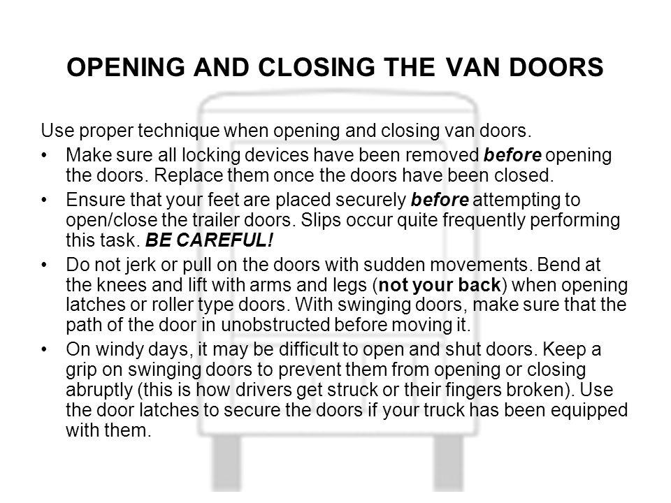 OPENING AND CLOSING THE VAN DOORS