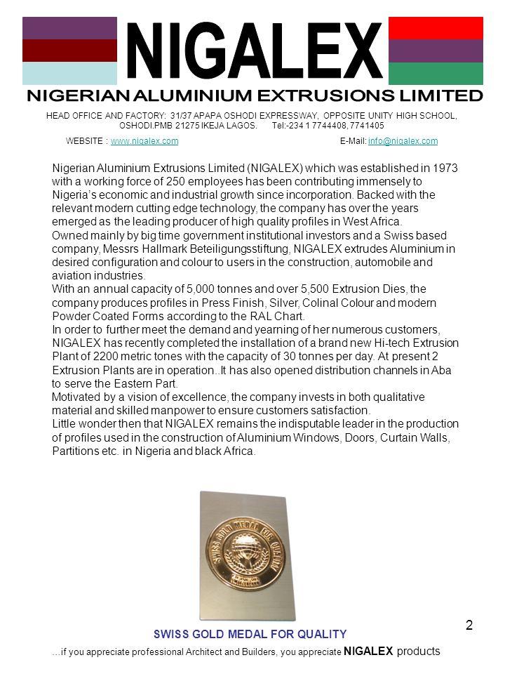 NIGALEX NIGERIAN ALUMINIUM EXTRUSIONS LIMITED