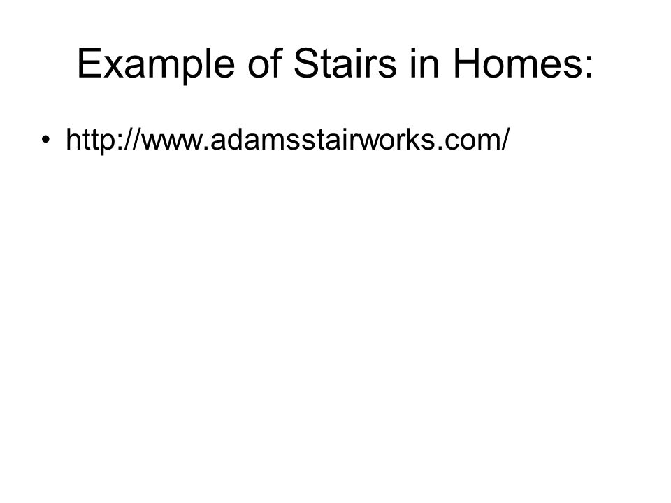 Example of Stairs in Homes: