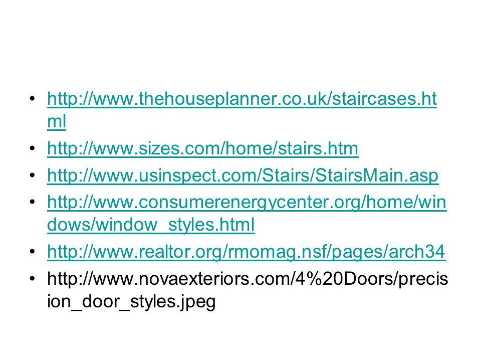 http://www.thehouseplanner.co.uk/staircases.html http://www.sizes.com/home/stairs.htm. http://www.usinspect.com/Stairs/StairsMain.asp.