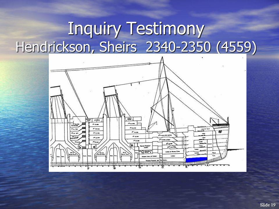 Inquiry Testimony Hendrickson, Sheirs 2340-2350 (4559)