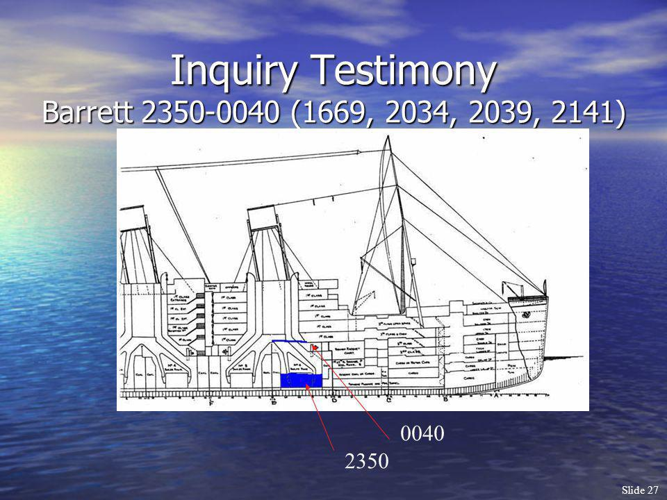 Inquiry Testimony Barrett 2350-0040 (1669, 2034, 2039, 2141)