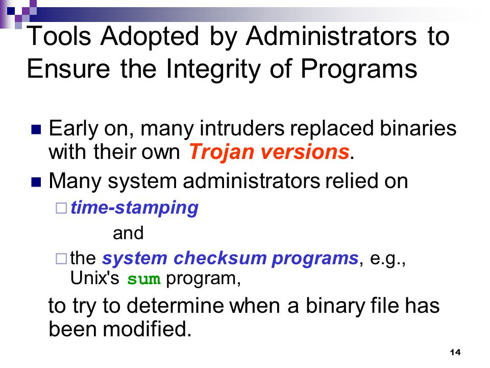 Tools Adopted by Administrators to Ensure the Integrity of Programs