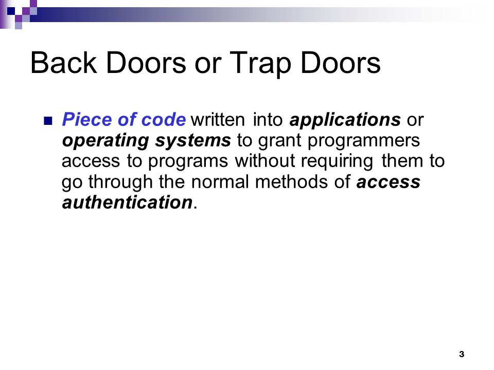 Back Doors or Trap Doors