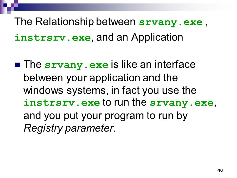 The Relationship between srvany.exe , instrsrv.exe, and an Application
