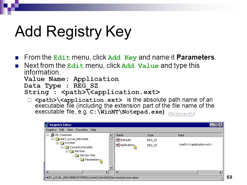 Add Registry Key From the Edit menu, click Add Key and name it Parameters.