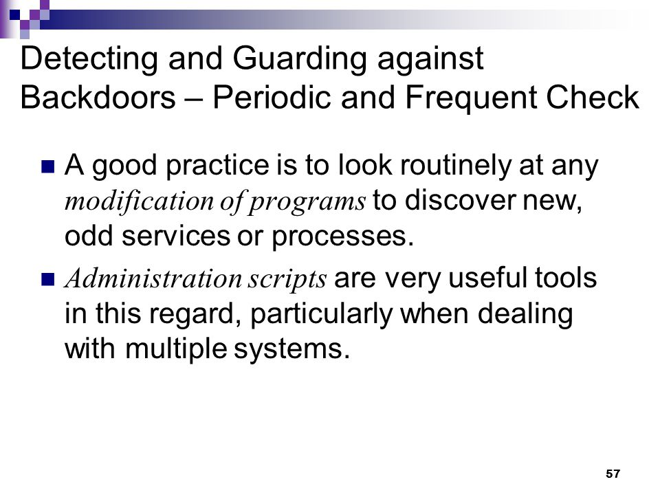 Detecting and Guarding against Backdoors – Periodic and Frequent Check