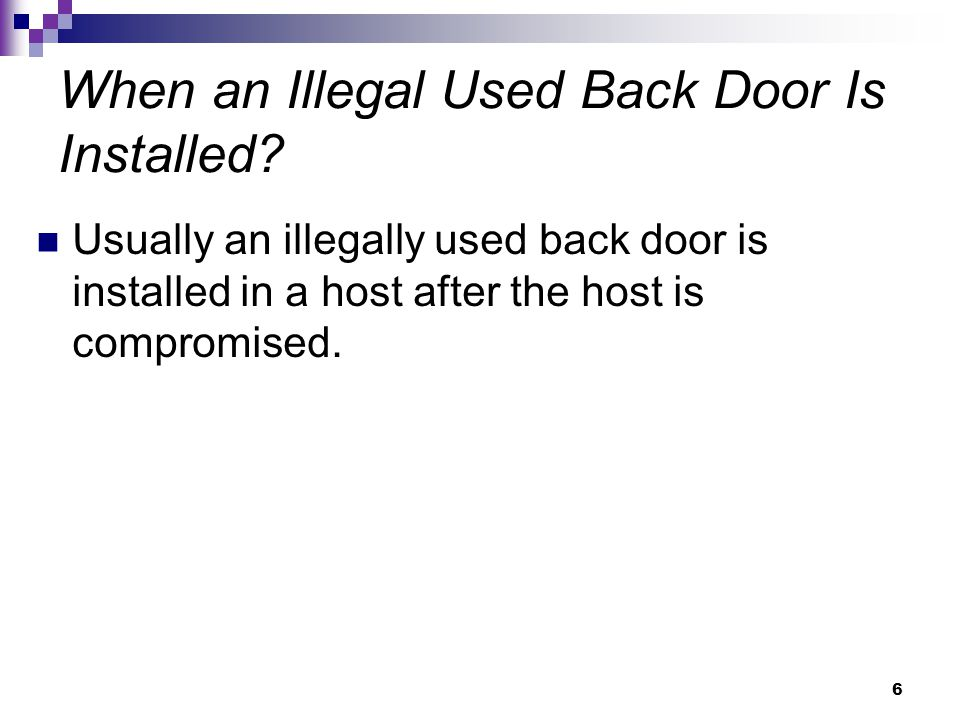 When an Illegal Used Back Door Is Installed