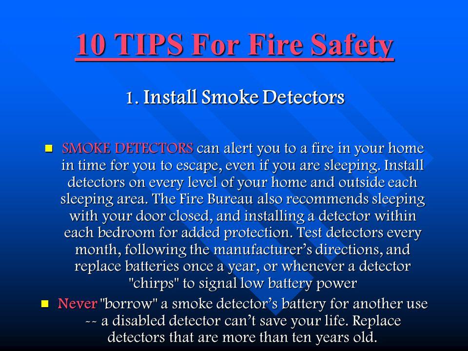 1. Install Smoke Detectors