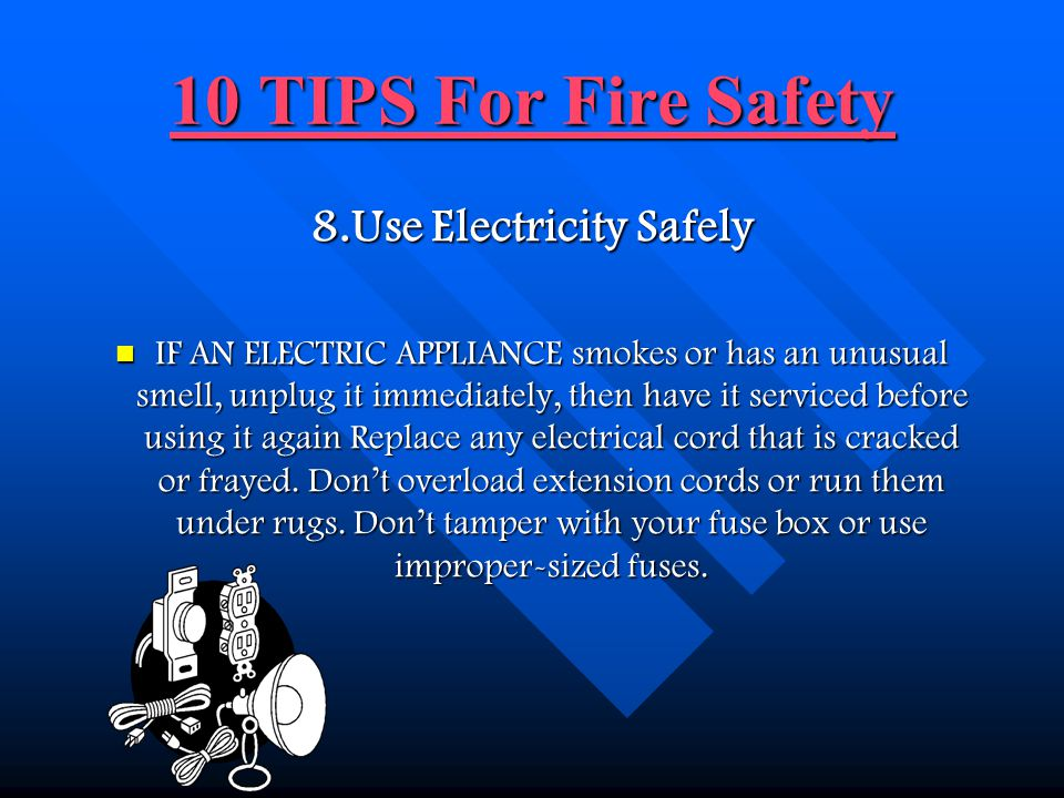 8.Use Electricity Safely