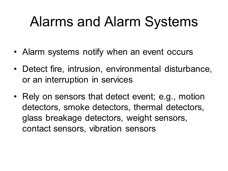 Alarms and Alarm Systems