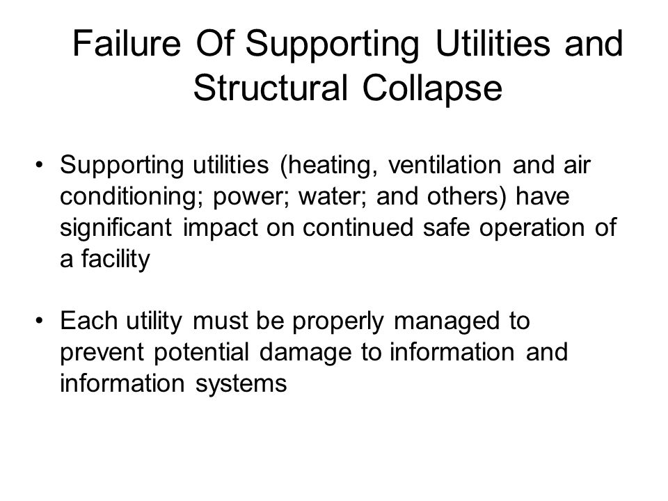 Failure Of Supporting Utilities and Structural Collapse