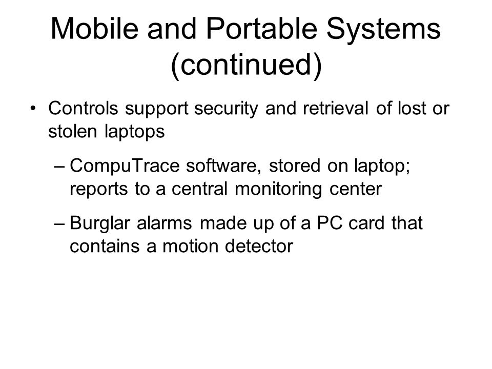 Mobile and Portable Systems (continued)