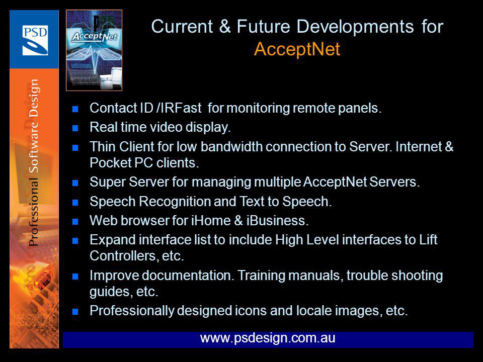 Current & Future Developments for AcceptNet