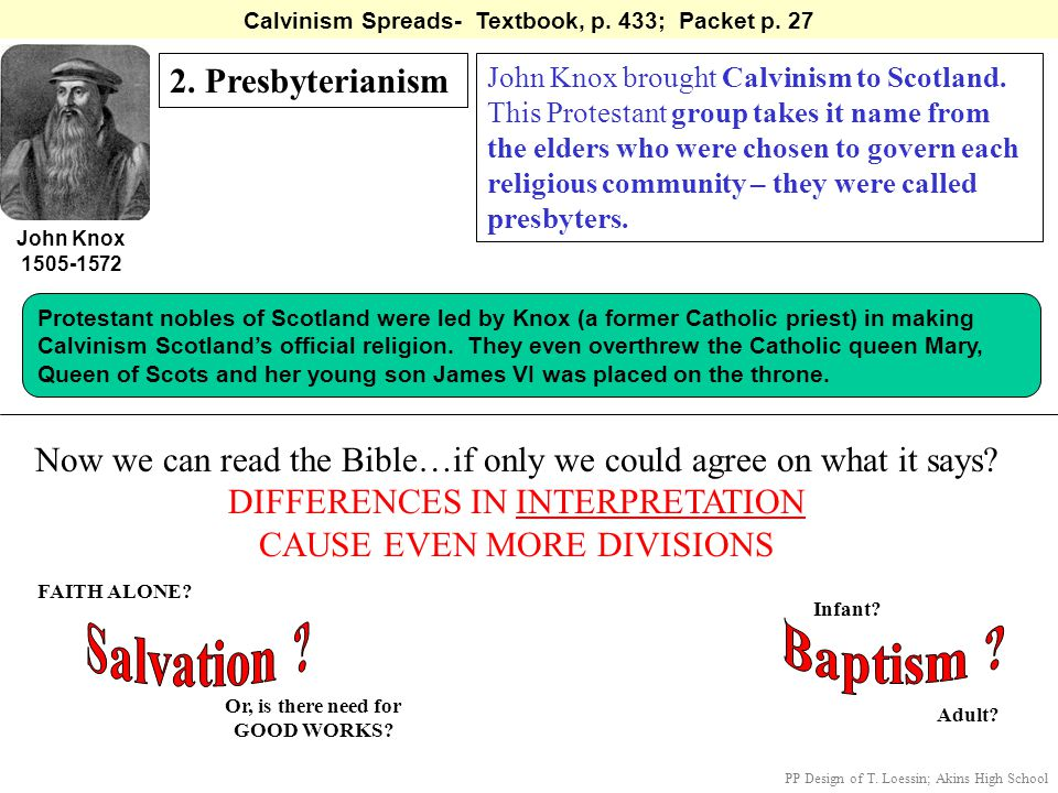 Salvation Baptism 2. Presbyterianism