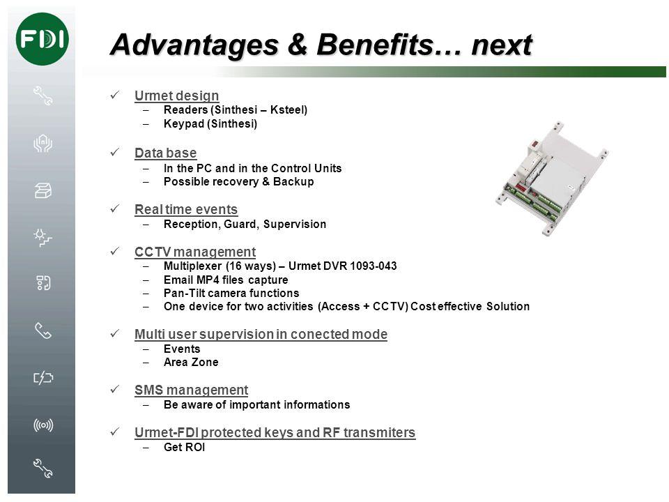 Advantages & Benefits… next