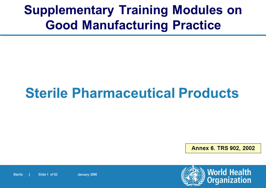 Supplementary Training Modules on Good Manufacturing Practice