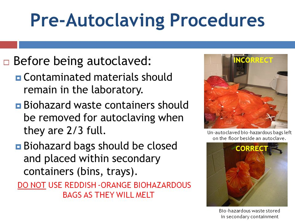Pre-Autoclaving Procedures