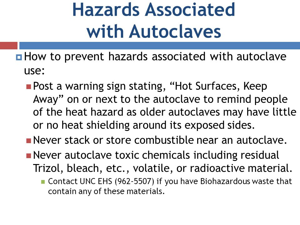 Hazards Associated with Autoclaves