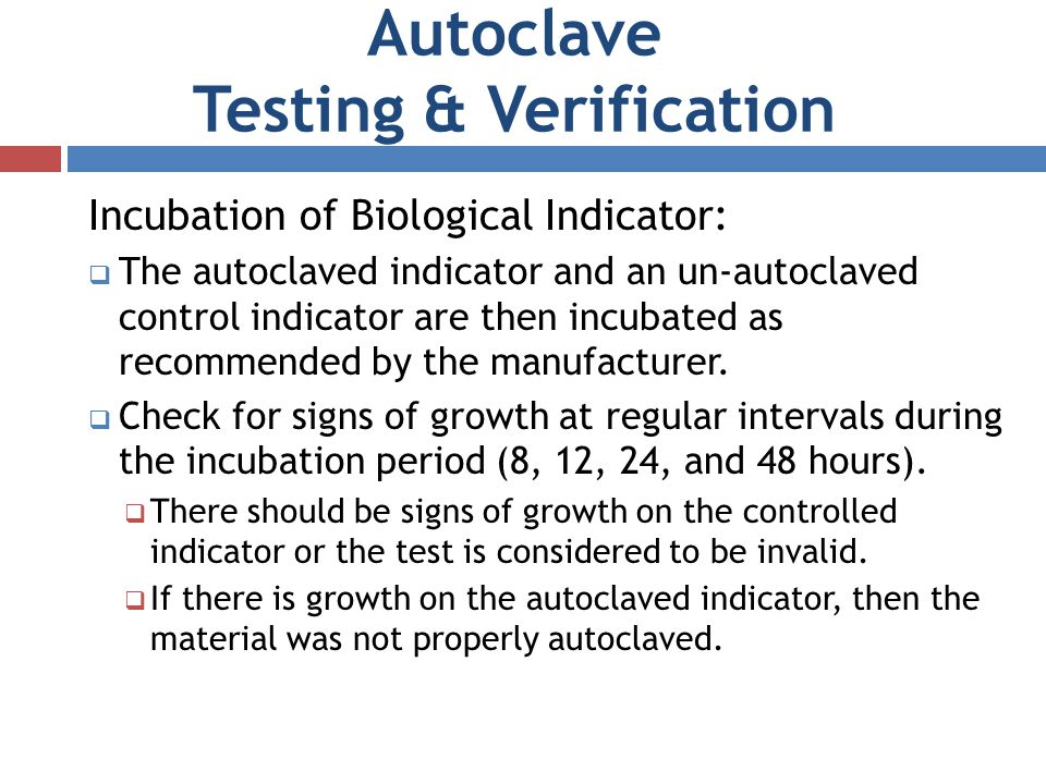 Autoclave Testing & Verification