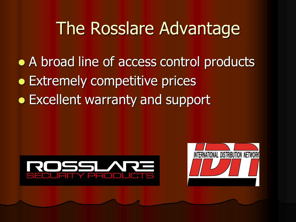 The Rosslare Advantage