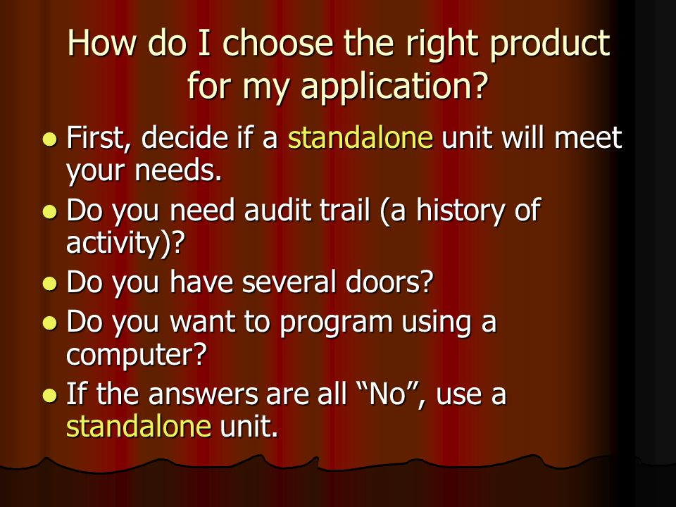 How do I choose the right product for my application
