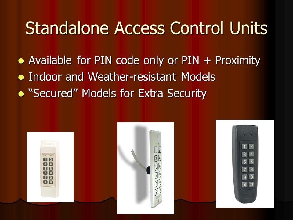 Standalone Access Control Units