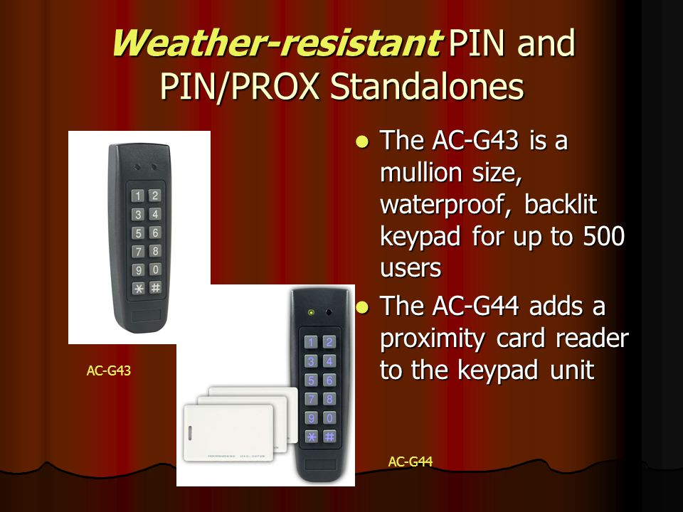 Weather-resistant PIN and PIN/PROX Standalones